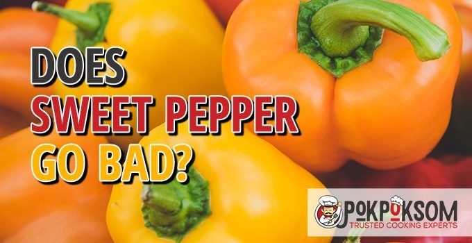 Does Sweet Pepper Go Bad