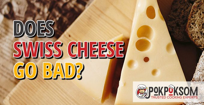 Does Swiss Cheese Go Bad