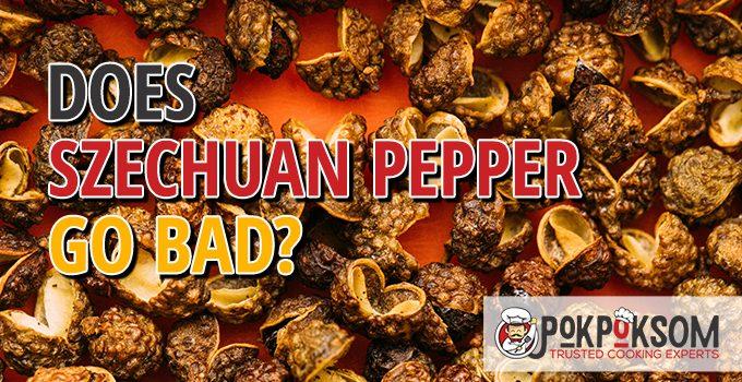 Does Szechuan Pepper Go Bad