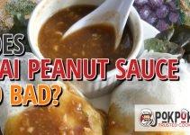 Does Thai Peanut Sauce Go Bad?