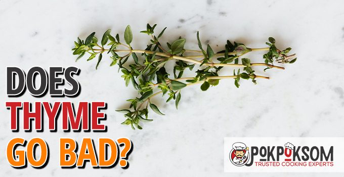 Does Thyme Go Bad