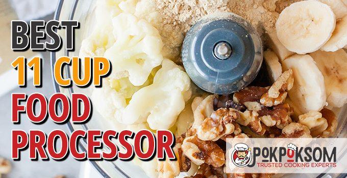 Best 11 Cup Food Processor