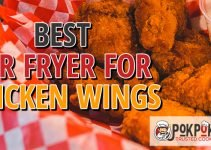 5 Best Air Fryers for Chicken Wings (Reviews Updated 2021)