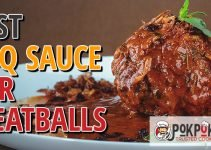 5 Best BBQ Sauces for Meatballs (Reviews Updated 2021)
