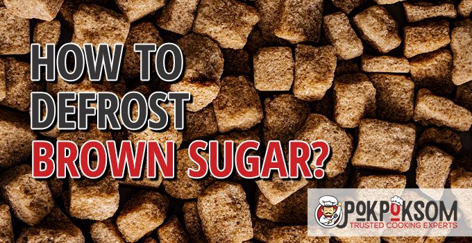 How To Defrost Brown Sugar