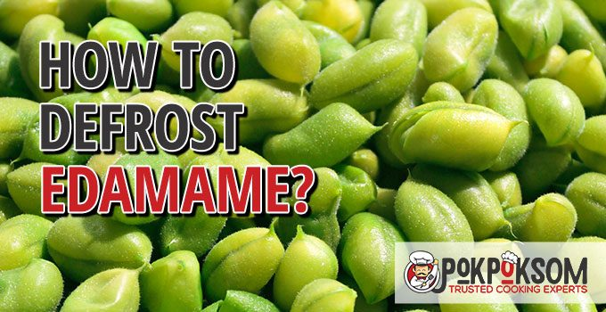 How To Defrost Edamame