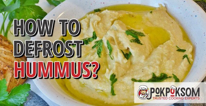 How To Defrost Hummus