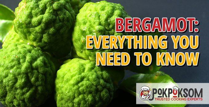 Bergamot Everything You Need To Know