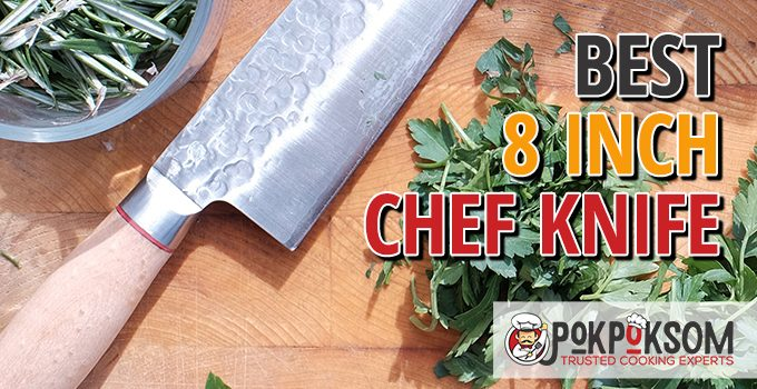 Best 8 Inch Chef Knife