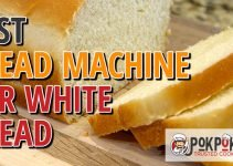 5 Best Bread Machines for White Bread (Reviews Updated 2021)