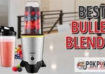 5 Best Bullet Blenders (Reviews Updated 2021)