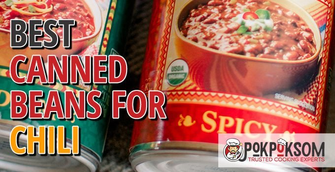Best Canned Beans For Chili