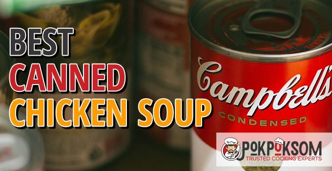 Best Canned Chicken Soup