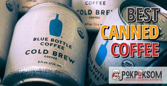 Best Canned Coffee