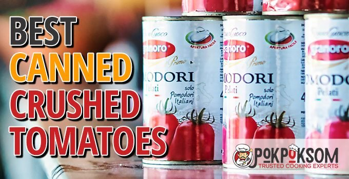 Best Canned Crushed Tomatoes