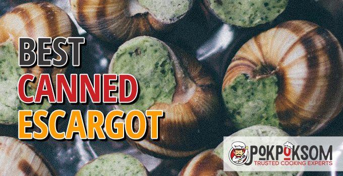 Best Canned Escargot