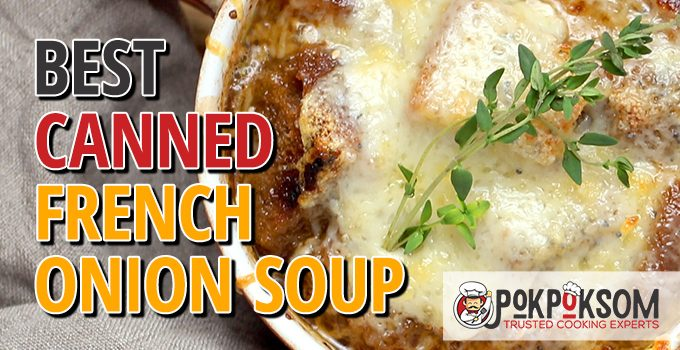 Best Canned French Onion Soup