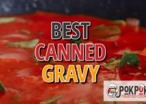 5 Best Canned Gravy (Reviews Updated 2021)