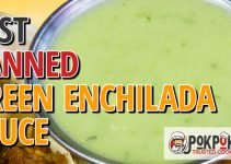 5 Best Canned Green Enchilada Sauce (Reviews Updated 2021)