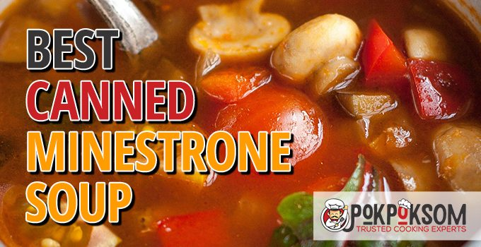 Best Canned Minestrone Soup