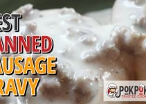5 Best Canned Sausage Gravy (Reviews Updated 2021)