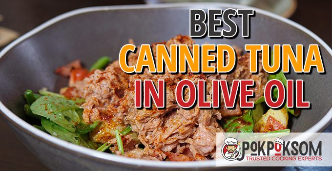 Best Canned Tuna In Olive Oil