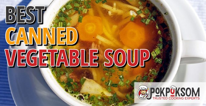 Best Canned Vegetable Soup
