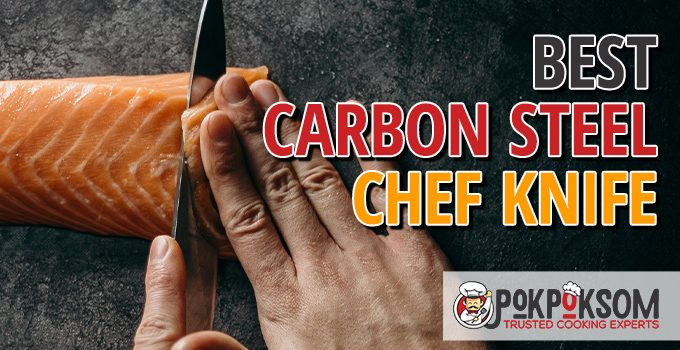 Best Carbon Steel Chef Knife
