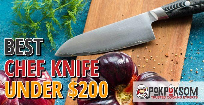 Best Chef Knife Under $200