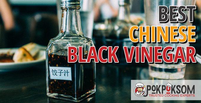 Best Chinese Black Vinegar