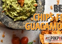 5 Best Chips for Guacamole (Reviews Updated 2021)