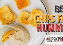 5 Best Chips for Hummus (Reviews Updated 2021)