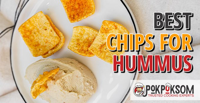 Best Chips For Hummus