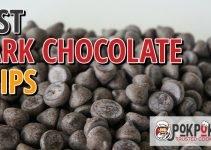 5 Best Dark Chocolate Chips (Reviews Updated 2021)