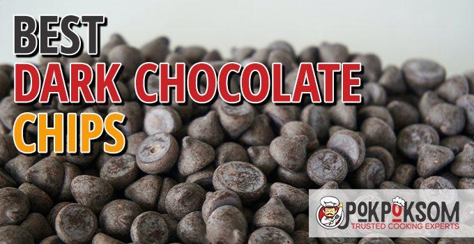 Best Dark Chocolate Chips