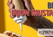 5 Best Dijon Mustards (Reviews Updated 2021)