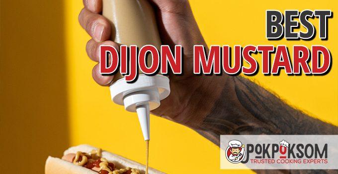 Best Dijon Mustard