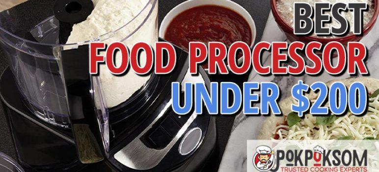 Best Food Processor Under $200