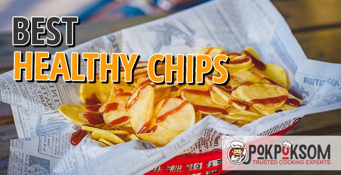 Best Healthy Chips