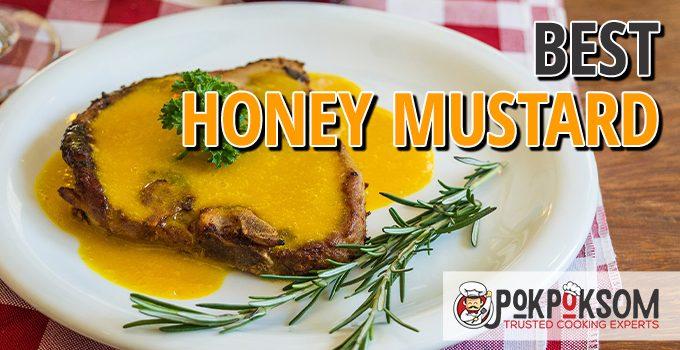 Best Honey Mustard