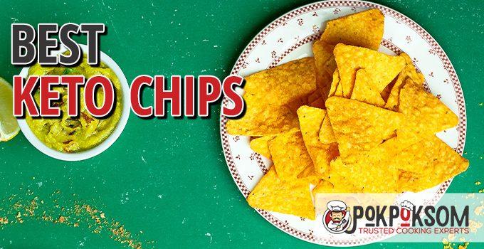 Best Keto Chips