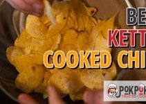 5 Best Kettle Cooked Chips (Reviews Updated 2021)