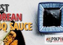 5 Best Korean BBQ Sauces (Reviews Updated 2021)