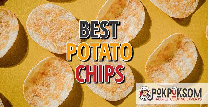 Best Potato Chips