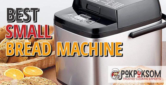Best Small Bread Machine