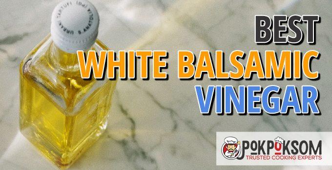 Best White Balsamic Vinegar
