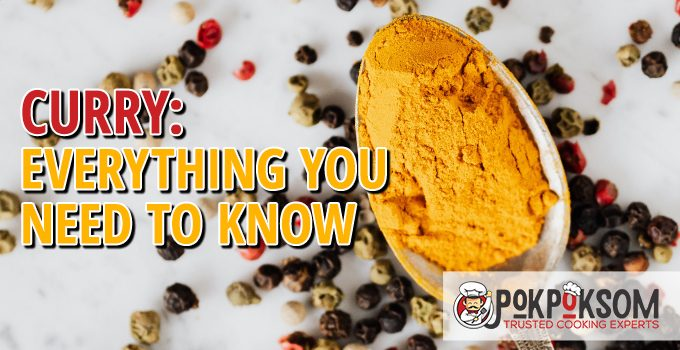 Curry Everything You Need To Know