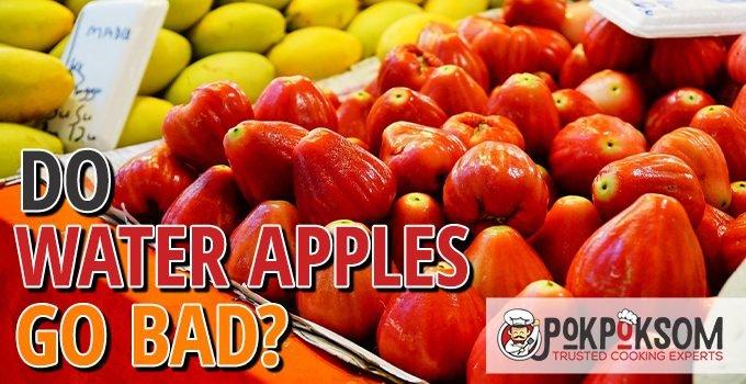 Do Water Apples Go Bad