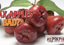 Do Wax Apples Go Bad?