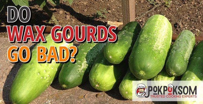 Do Wax Gourds Go Bad